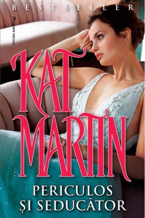 Periculos si Seducator Kat Martin