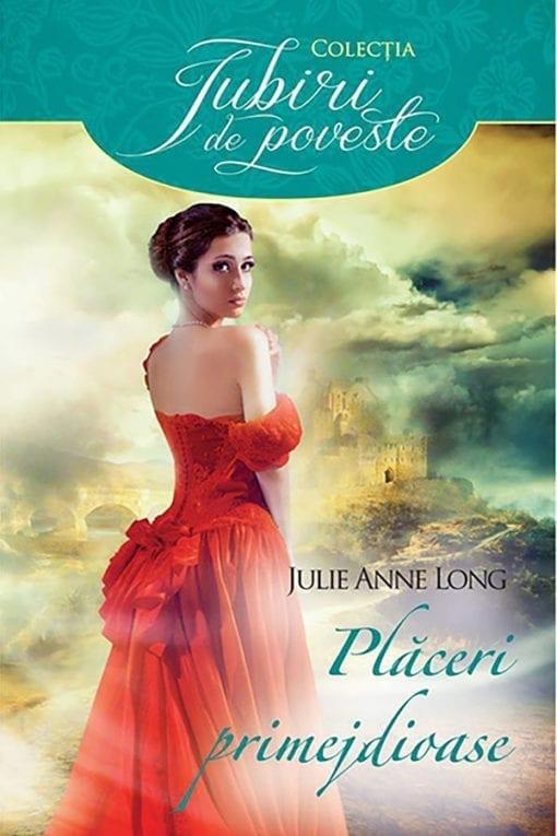 Placeri Primejdioase Julie Ann Long