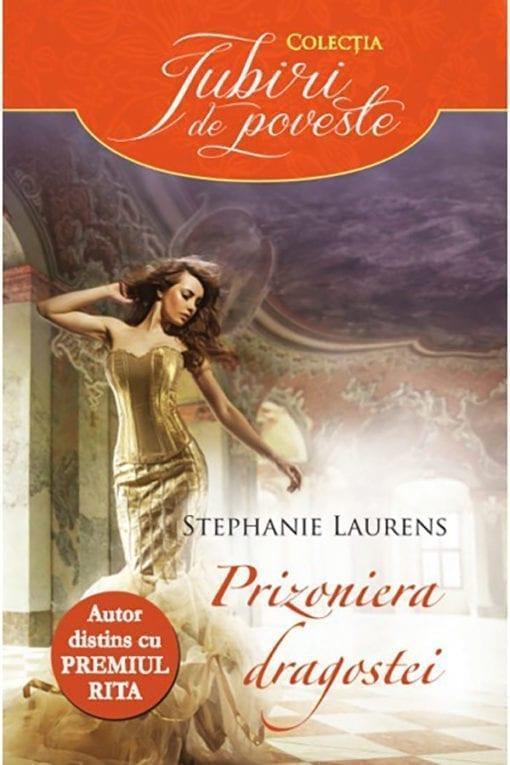 Prizoniera Dragostei Stephanie Laurens