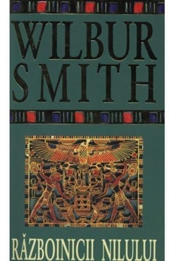 Razboinicii Nilului Wilbur Smith