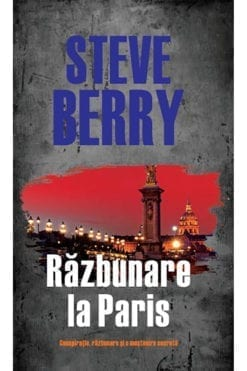 Razbunare la Paris Steve Berry