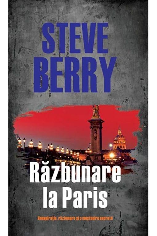 Razbunare la Paris Steve Berry