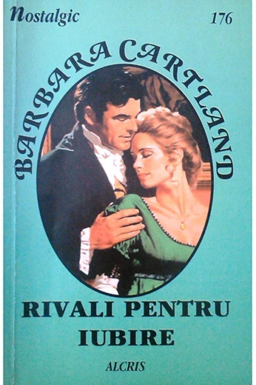 rivali pentru iubire nostalgic 176 barbara cartland