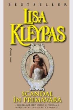 Scandal in Primavara Lisa Kleypas
