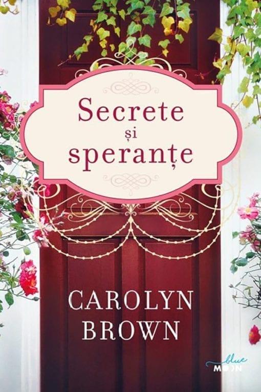 Secrete si Sperante Carolyn Brown