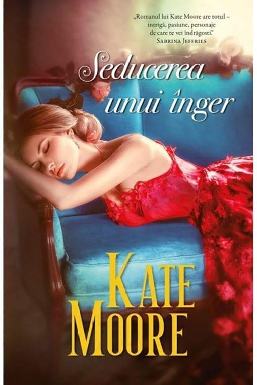 Seducerea unui inger Kate Moore