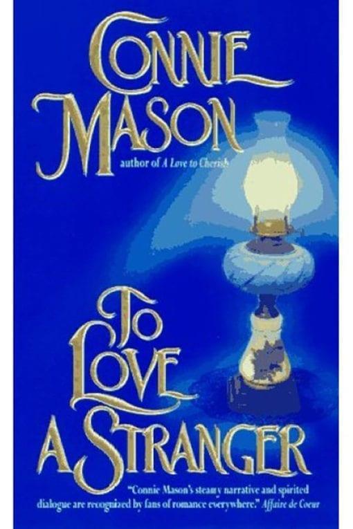 to love a stranger connie mason