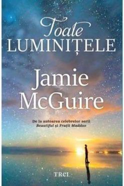Toate luminitele Jamie McGuire