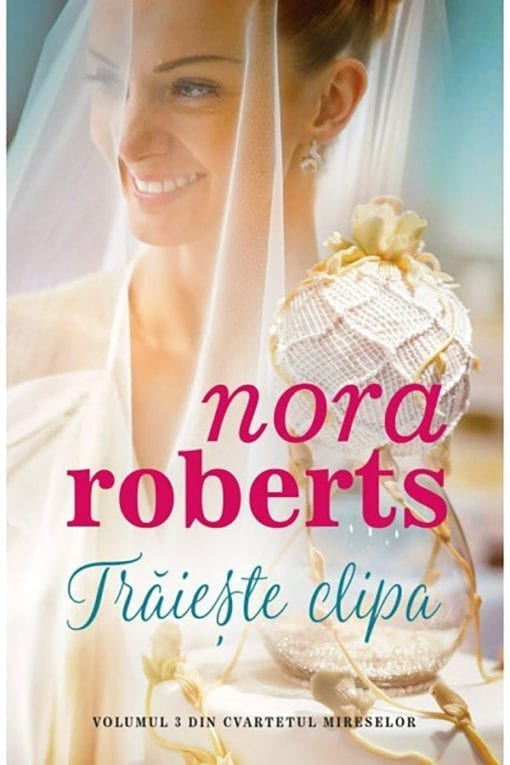 Traieste Clipa Nora Roberts Litera