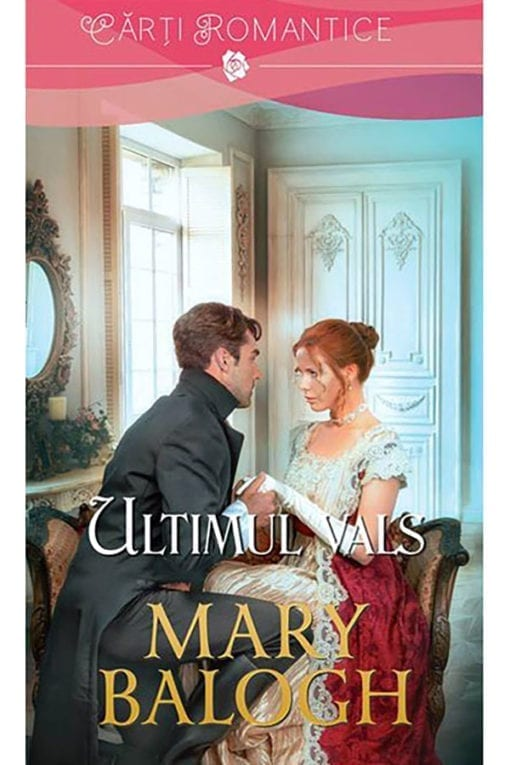 ultimul vals mary balogh