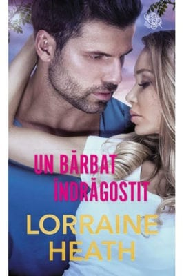 Un Barbat Indragostit Lorraine Heath