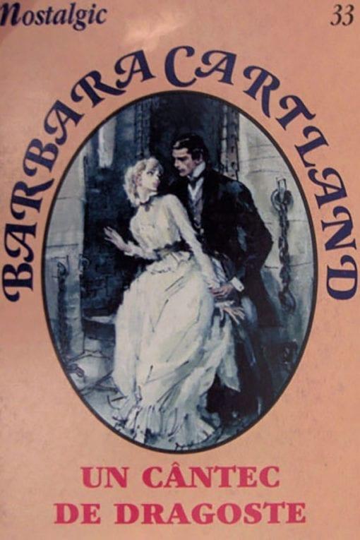 un cantec de dragoste nr.33 barbara cartland