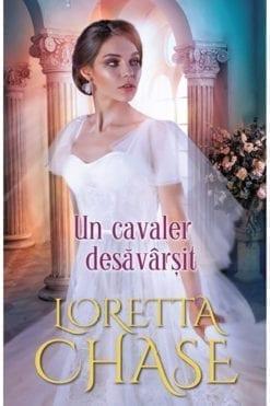 Un Cavaler Desavarsit Loretta Chase