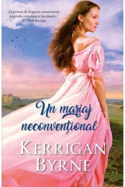 Un mariaj neconventional Kerrigan Byrne