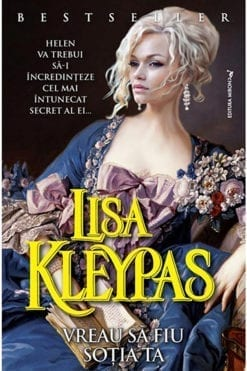 Vreau sa fiu sotia ta Lisa Kleypas
