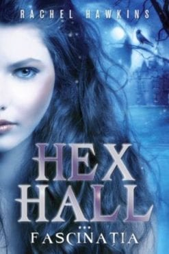 hex hall fascinatia rachel hawkins litera