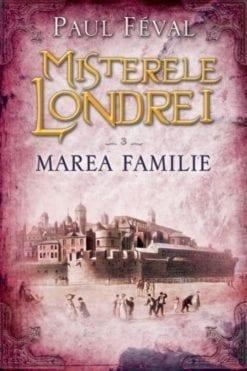 misterele londrei marea familie paul feval litera