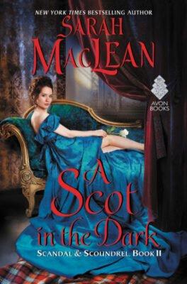 A Scot in the Dark Sarah MacLean