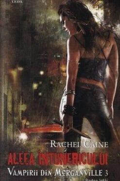 Aleea Intunericului Rachel Caine