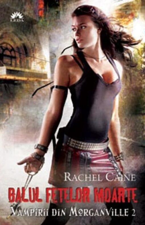 Balul Fetelor Moarte Rachel Caine