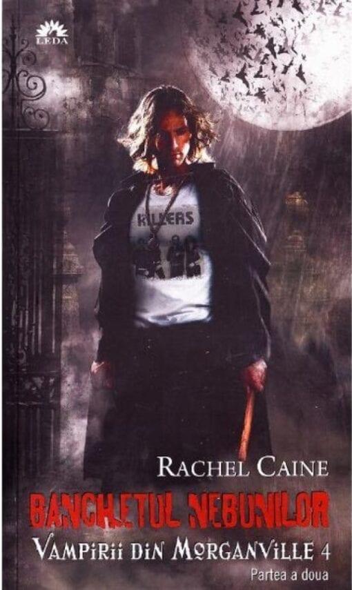 Banchetul Nebunilor Rachel Caine