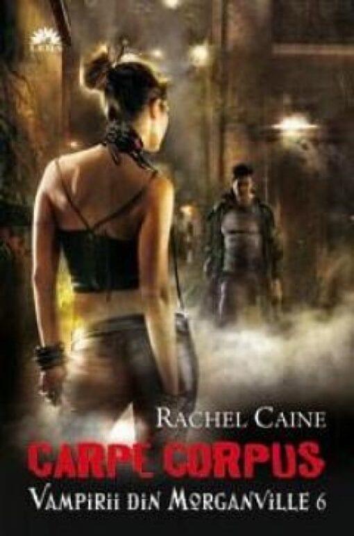 Carpe Corpus Rachel Caine