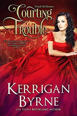 Courting Trouble Kerrigan Byrne