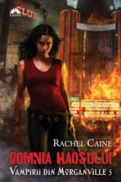 Domnia Haosului Rachel Caine
