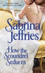 How the Scoundrel Seduces Sabrina Jeffries