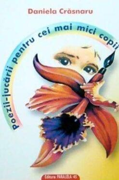 Poezii-jucarii pentru cei mai mici copii Daniela Crasnaru