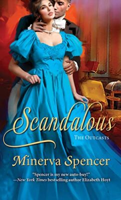 Scandalous Minerva Spencer