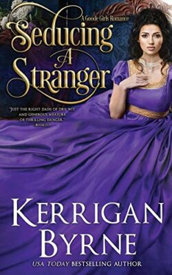 Seducing a Stranger Kerrigan Byrne