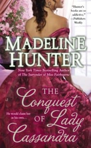 The Conquest of Lady Cassandra Madeline Hunter