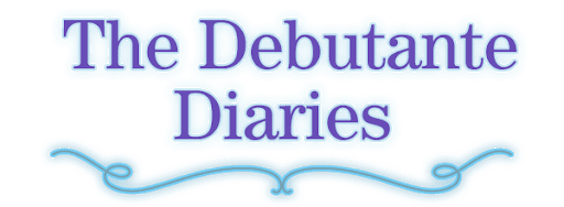 The Debutante Diaries
