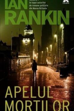 Apelul Mortilor Ian Rankin
