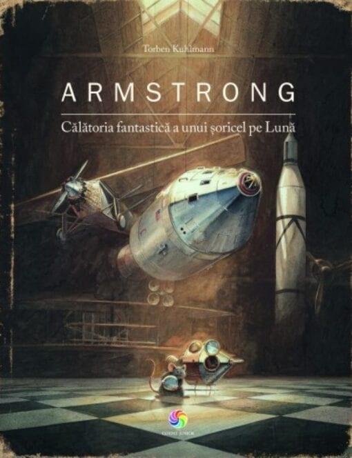 Armstrong Calatoria fantastica a unui soricel pe luna Torben Kuhlmann