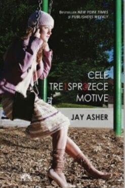 Cele Treisprezece Motive Jay Asher