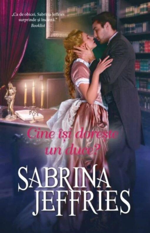 Cine își dorește un Duce? Sabrina Jeffries