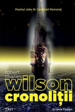 Cronolitii Robert Charles Wilson
