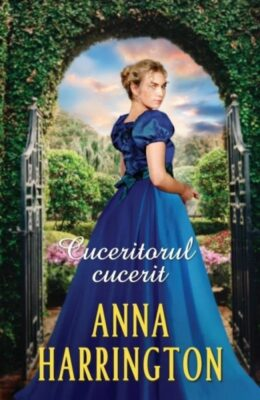 Cuceritorul Cucerit Anna Harrington