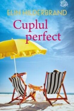 Cuplul Perfect Elin Hilderbrand