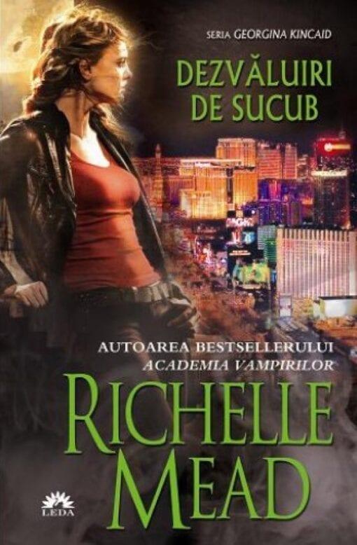 Dezvaluiri de Sucub Richelle Mead