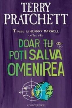 Doar tu poti salva omenirea Terry Pratchett