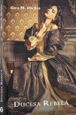 Ducesa Rebelă Sara M. Pachia
