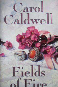 Duelul (Fields Of Fire) Carol Caldwell
