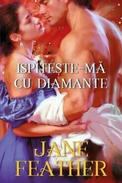Ispiteste-ma cu Diamante Jane Feather