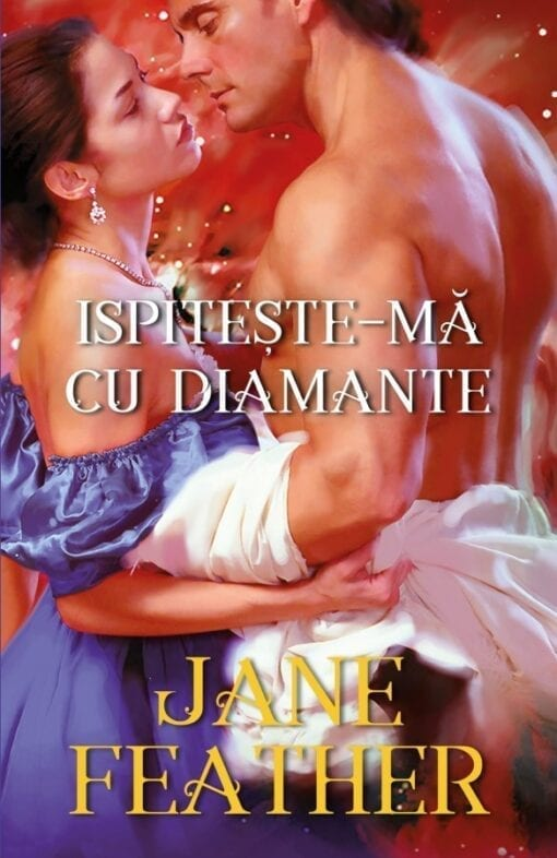 Ispiteste-ma cu Diamante Jane Feather