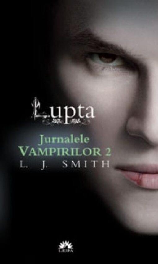Jurnalele Vampirilor Lupta LJ Smith
