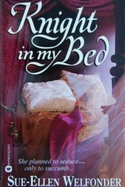 Knight in My Bed Sue-Ellen Welfonder