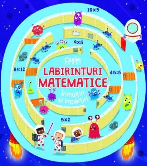 Labirinturi Matematice Inmultiri si Impartiri Angelika Scudamore